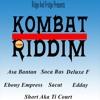 Kombat Riddim Mix 2018 Bouyon Soca Ras,Asa Bantan,Ebony Empress,Sacat,Deluxe F & More Mix by djeasy