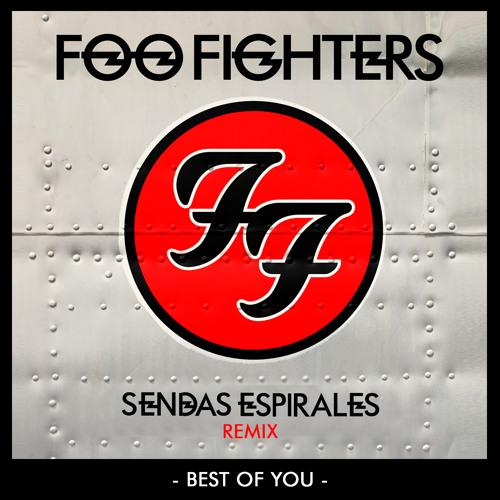 Foo Fighters - Best Of You (Sendas Espirales Remix)