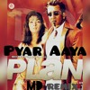 DJ AKASH MD-Pyar Aaya (Remix)| Plan
