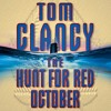 The Hunt for Red October, By Tom Clancy, Read by Lance C. Fuller