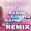 Aashiq Banaya Aapne Remix Dj Kanta official