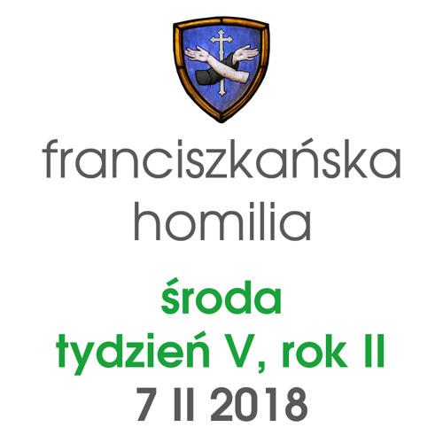 Homilia: środa V tygodnia (rok II) - 7 II 2018