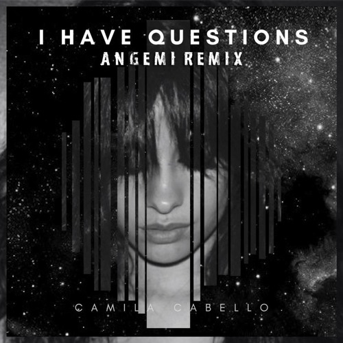 Camila Cabello ~ I Have Questions ~ Lyrics - YouTube