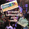Dj Warry CarnavalMix 2018 Halle Promotional Use Only