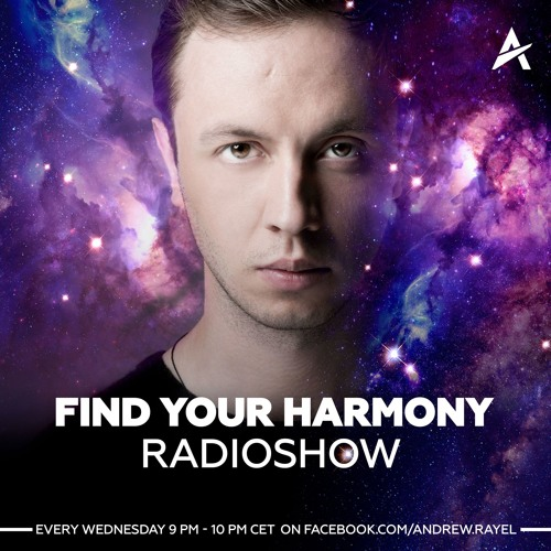 find your harmony radioshow by andrew rayel free listening on soundcloud. Black Bedroom Furniture Sets. Home Design Ideas