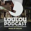 Malikk - LouLou Podcast 004 2018-02-08 Artwork