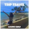 TRIP TRAVEL (Surf Shop Remix)