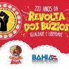 Carnaval no Pelô homenageia 220 anos da Revolta dos Búzios