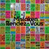 Mistaken Rendez-Vous