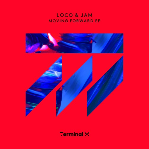 Loco & Jam - Moving Forward