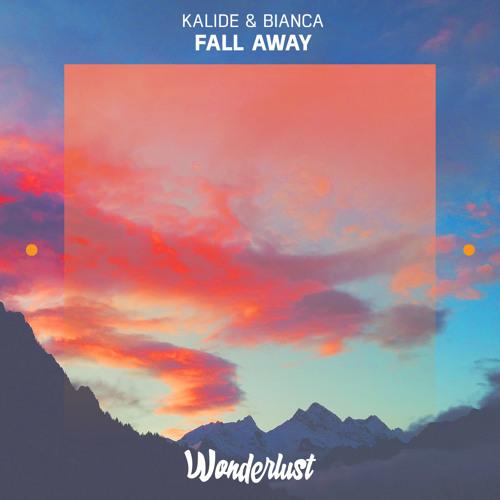 Kalide & Bianca - Fall Away