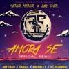 AHORA SE REMIX - Lary Over ft Brytiago, Darell, El Nene La Amenaza, Menor Menor y MC Pedrinho