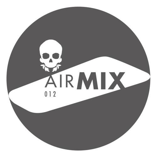 AIR MIX 012: Max Kelan (Slack Alice / Bad Tracking)