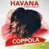 Camila Cabello - Havana (#Coppola Remix) ON MAXIMA FM (Buy = Download)