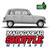 Feb. 2018 - Madagascar Shuffle Mixtape