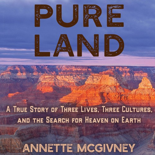 Pure Land by Annette McGivney, Narrated by Christine Marshall
