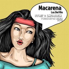 Los Del Rio - Macarena 2018 (STAiF & LM3ALLEM Twerkahton Remix)