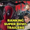 Deadpool 2 Trailer & 2018 Super Bowl Movie Trailer Reactions (100)