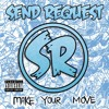 Download Make Your Move Mp3