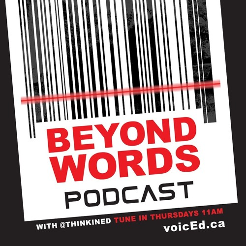 Beyond Words With ThinkinEd - Friction - The Aftershow