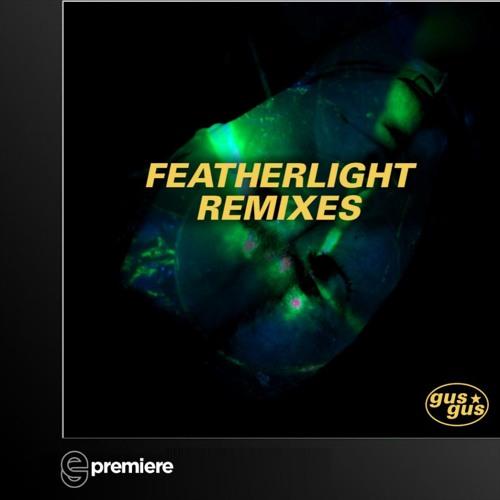 Premiere: Gusgus - Featherlight (Alex Banks Remix)- Oroom