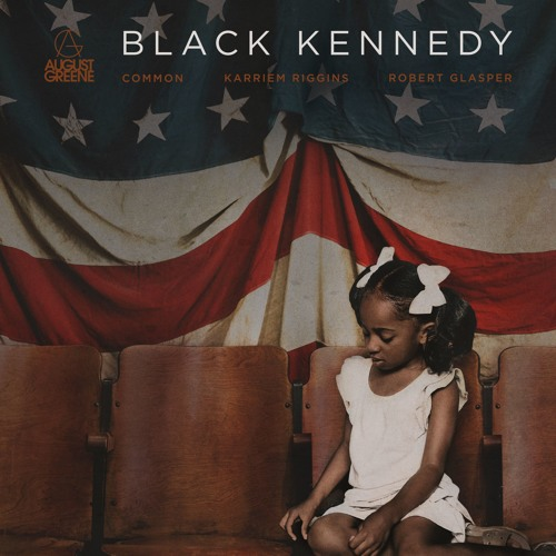 August Greene - Black Kennedy