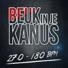 Beuk In Je Kanus 27.0 - 180 BPM Edition