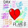 "Dax - ""Plan B"" Prod. Dran Fresh"
