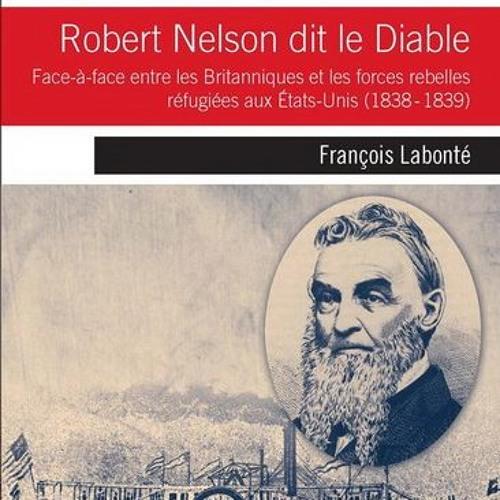 Entrevue avec François Labonté - Robert Nelson dit le diable