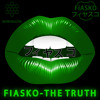 FiASKO - The Truth