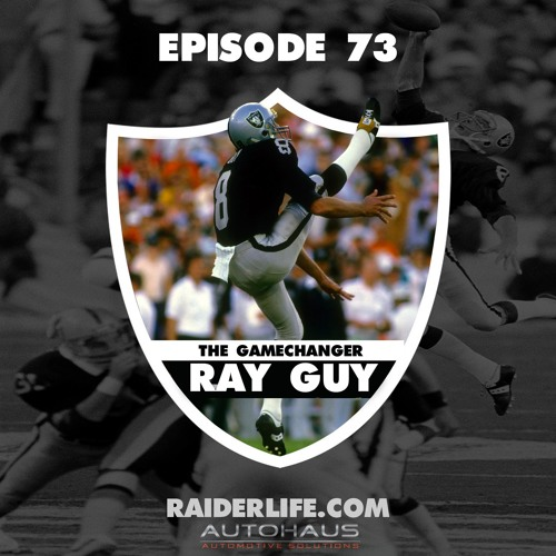 Episode 73 | #8 Ray Guy Special Guest