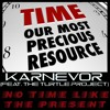 No Time Like The Present - The Turtle Project & KarNeVor - Live Life Mix
