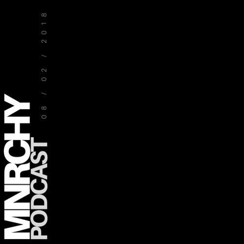 MNRCHY PODCAST 001