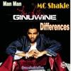 Ginuwine differences (Man-Man)