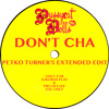 Pussycat Dolls - Don't Cha (Petko Turner's Extended Edit)