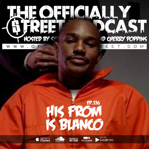 EP.136 - His From is Blanco