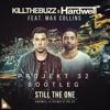 Still The One (Projekt 32 Bootleg) - Hardwell & Kill The Buzz Feat. Max Collins
