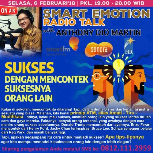 """Smart Emotion 06 Februari 2018 """"Sukses dengan mencontek suksesnya orang lain"""""""