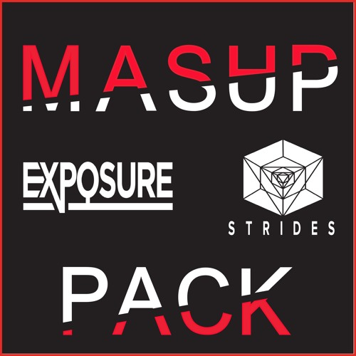 Strides & Exposure - Mashup Pack By Strides