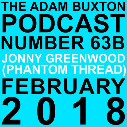 EP.63B - JONNY GREENWOOD (PHANTOM THREAD)