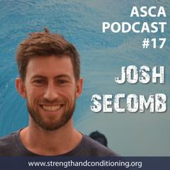 ASCA Podcast #17 - Dr. Josh Secomb