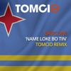 Basic One - Nami Loke Bo Tin (Tomcio Remix)
