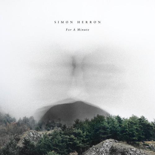 Simon Herron - For a Minute