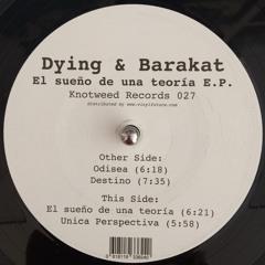 KW027 - Dying & Barakat - El sueño de una teoría E.P.