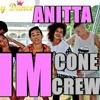 093 - Anitta  - Sim Part Cone Crew  -  Extended Dj Luiz Rj The Real Crew 2018 Sem  Vinheta