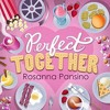 Rosanna Pansino - Perfect Together (MV Version)