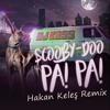 Dj Kass - Scooby Doo Pa Pa  (Hakan Keleş Remix) NO JINGLE [DOWNLOAD = BUY]