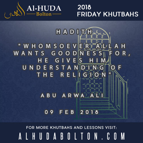 Hadith: Whomsoever Allah wants Goodness for, He gives him Understanding of the Religion