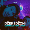 Connect feat. Coby - Dzek i Dzoni