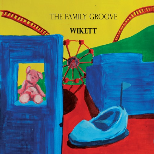 Wikett -The Family Groove [KZG026]